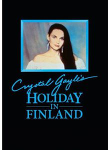 Crystal Gayle: Holiday in Finland