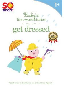 So Smart! Baby's First Word Stories: Get Dressed