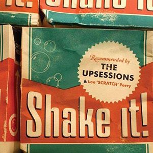 Shake It [Import] , The Upsessions