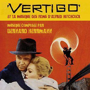 Vertigo and the Music of the Films of Alfred Hitchcock (Original Soundtrack) [Import]