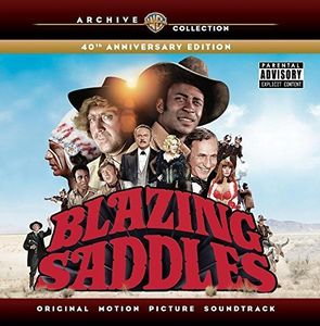 Blazing Saddles: 40th Anniversary Edition (Original Motion Picture Soundtrack)