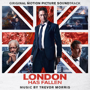 London Has Fallen (Original Soundtrack)
