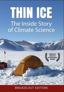 Thin Ice: The Inside Story of Climate Science