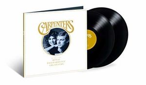 Carpenters With The Royal Philharmonic Orchestra , The Carpenters