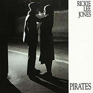 Pirates , Rickie Lee Jones