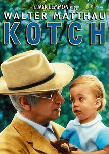 Kotch , Walter Matthau