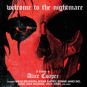 Welcome To The Nightmare - A Tribute To Alice Cooper /  Various , Various Artists