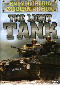 The Encyclopedia of Modern Armor: The Light Tank