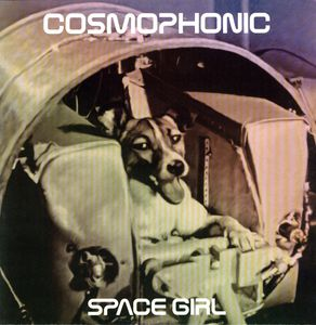 Space Girl [Import] , Cosmophonic