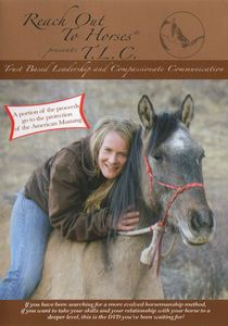 Reach Out to Horses: Trust Based Leadership and Compassionate Communication