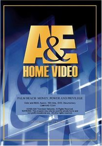 Palm Beach: Money Power and Privilege