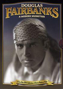 Douglas Fairbanks: Modern Musketeer