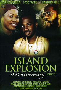 Island Explosion: 6th Anniversary Part 1