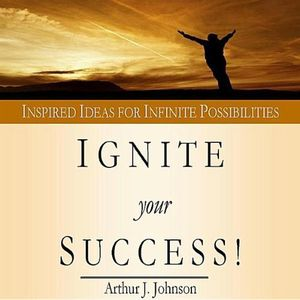Ignite Your Success