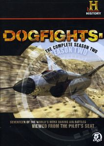 Dogfights: The Complete Season Two