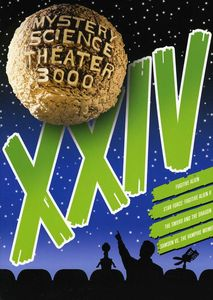 Mystery Science Theater 3000: Volume XXIV