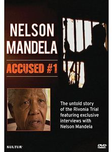 Nelson Mandela: Accused #1