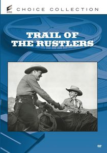 Trail of the Rustlers