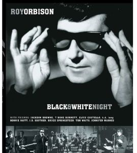 Roy Orbison and Friends: Black & White Night , Roy Orbison