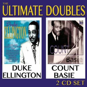 Ultimate Doubles , Duke Ellington & Count Basie