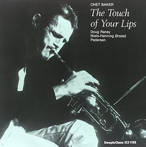 Touch of Your Lips [Import] , Chet Baker