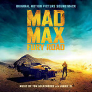 Mad Max: Fury Road (Original Soundtrack)
