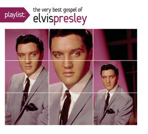 Playlist: Very Best Gospel Of Elvis Presley