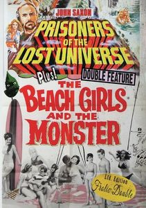 Prisoners Of The Lost Universe/ The Beach Girls And The Monster