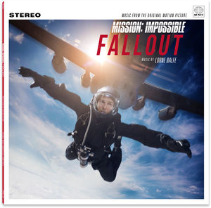 Mission: Impossible - Fallout (original Soundtrack , Lorne Balfe