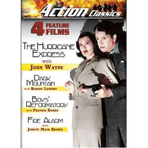 Action Classics: Boys' Reformatory /  Dark Mountain /  The Hurricane Express /  Fire Alarm