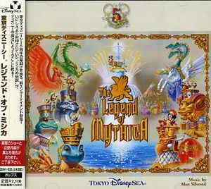 Tokyo Disney Sea Legend of Mythica (Original Soundtrack) [Import]