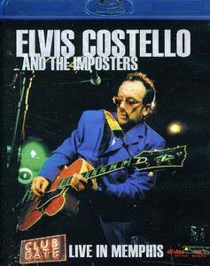 Elvis Costello and the Imposters: Club Date: Live in Memphis