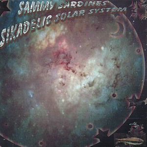 Sammy Sardines Sikadelic Solar System