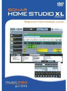 Musicpro Guides: Sonar Home Studio XL Version 7 - Beginner /  Intermediate Level