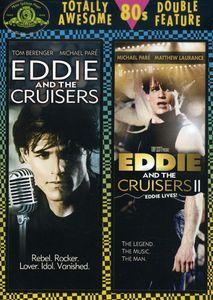 Eddie and the Cruisers /  Eddie and the Cruisers II: Eddie Lives!