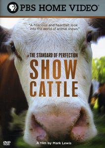 The Standard of Perfection: Show Cattle