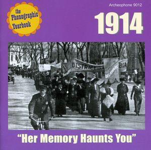 Her Memory Haunts You - 1914 /  Various
