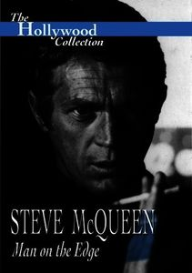 The Hollywood Collection: Steve McQueen: Man on the Edge