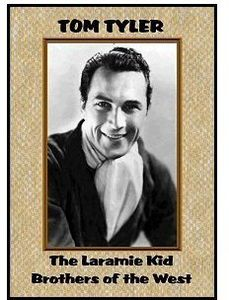 The Laramie Kid /  Brothers of the West