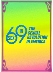 Sex in 69-Sexual Revolution