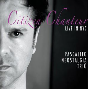 Citizen Chanteur Live in New York