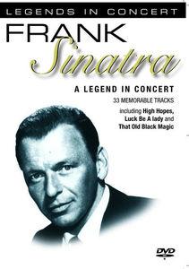 Frank Sinatra: A Legend in Concert: Legends in Concert