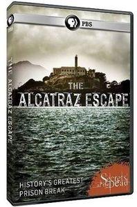 Secrets of the Dead: The Alcatraz Escape