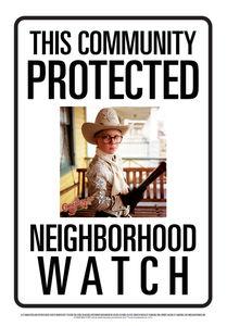 Community Watch Ralphie Tin Sign