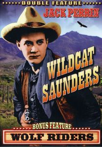 Wolf Riders /  Wildcat Saunders