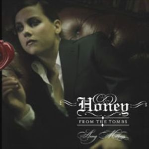 Honey from Tombs