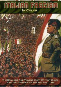 Italian Fascism in Color
