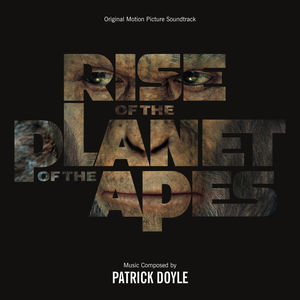 Rise of the Planet of the Apes (Score) (Original Soundtrack)