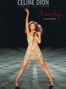 Celine Dion: A New Day: Live in Las Vegas