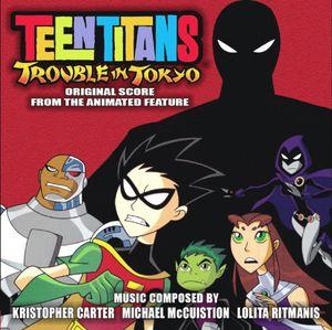 Teen Titans: Trouble in Tokyo (Original Soundtrack)
